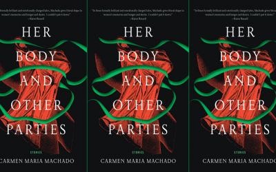 Book Review: Her Body and Other Parties, Carmen Maria Machado